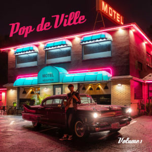 Carl Mayotte: Pop de Ville, Vol. 1