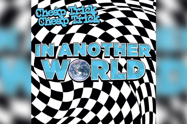 "Cheap Trick Releases ""In Another World"""