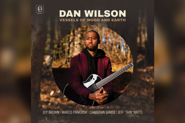 "McBride and Panascia Groove on Dan Wilson's ""Vessels of Wood and Earth"""