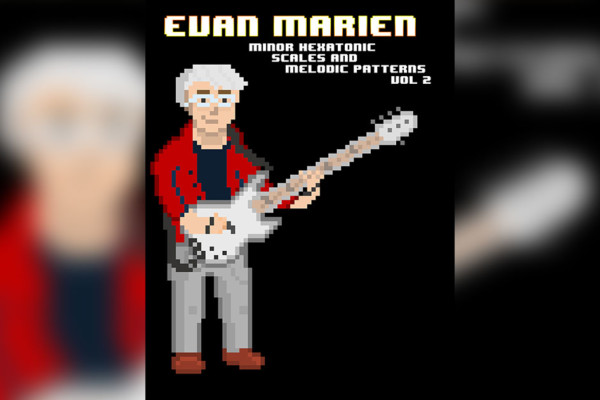 "Evan Marien Publishes ""Minor Hexatonic Scales and Melodic Patterns Vol. 2"""