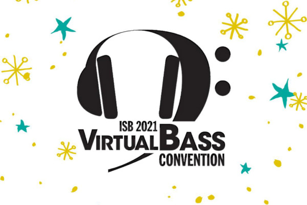 International Society of Bassists 2021 Convention Goes Virtual