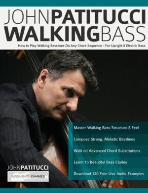 John Patitucci: Walking Bass