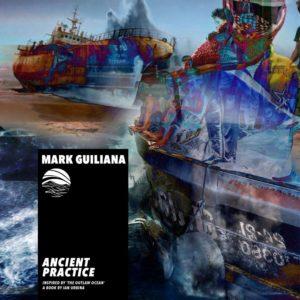 Mark Giuliana: Ancient Practice