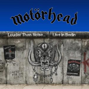 Motörhead: Louder Than Noise... Live in Berlin