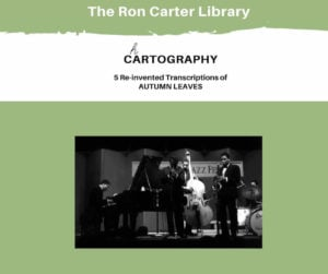 Ron Carter: Chartography - Reinvented Transcriptions