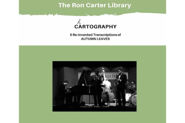 "Ron Carter Publishes ""Chartography – Reinvented Transcriptions"""
