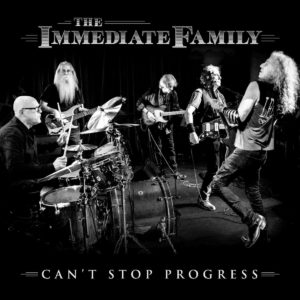 The Immediate Family: Can't Stop Progress