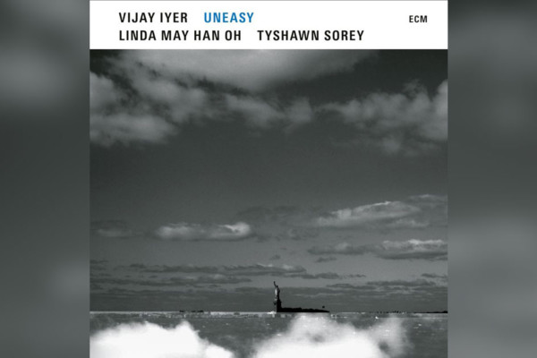 "Vijay Iyer Releases ""UnEasy"" With Linda May Han Oh"