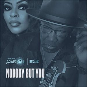AgapeSoul: Nobody But You