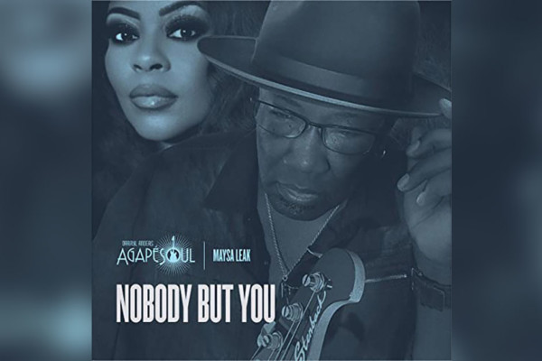 """Darryl Anders and AgapeSoul Release """"Nobody But You"""" feat. Maysa"""