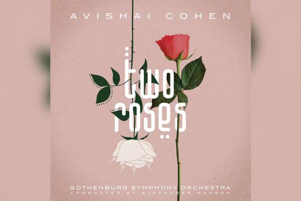 """Avishai Cohen Releases """"Two Roses"""""""