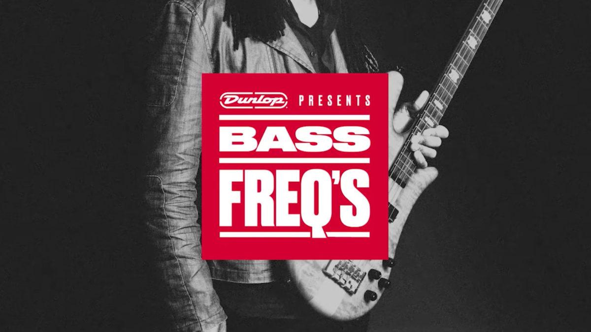 Dunlop Bass Freq's Podcast