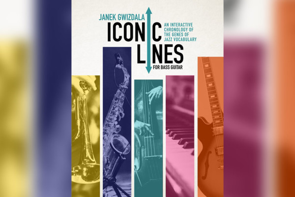 """Janek Gwizdala Releases """"Iconic Lines for Bass Guitar"""""""