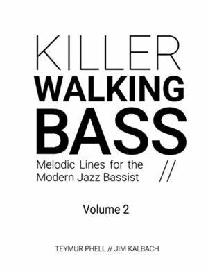 Killer Walking Bass Volume 2