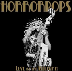 HorrorPops: Live at the Wiltern