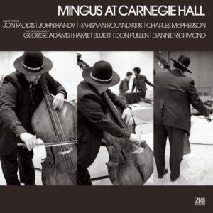 Charles Mingus: Mingus at Carnegie Hall