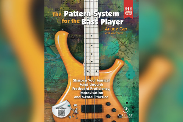 """""""The Pattern System for the Bass Player"""" by Ariane Cap and Wolf Wein Now Available"""