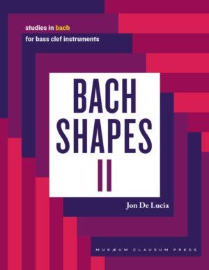 Jon De Lucia: Bach Shapes II