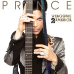 """Prince's """"Welcome 2 America"""", Featuring Tal Wilkenfeld, Now Available"""