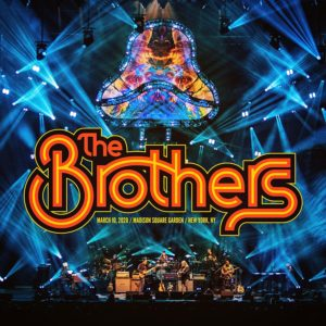 The Brothers: March 10, 2020 / Madison Square Garden / New York, NY