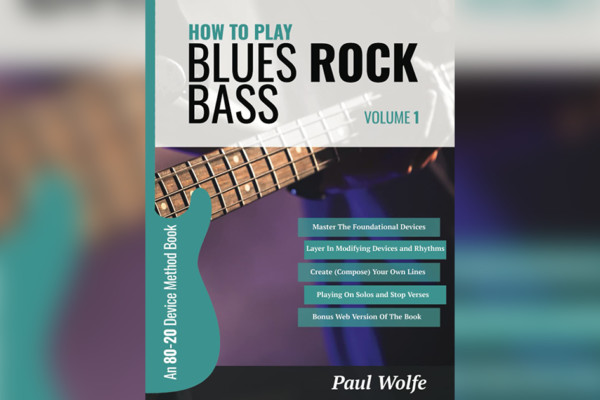 """Paul Wolfe Publishes """"How To Play Blues Rock Bass Vol. 1"""""""