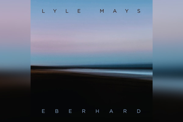 """Lyle Mays' Final Composition, """"Eberhard"""", Features Jimmy Johnson & Steve Rodby"""