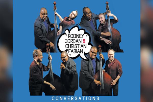 "Rodney Jordan and Christian Fabian Release ""Conversations"""