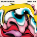 """Amyl and the Sniffers Release """"Comfort To Me"""""""