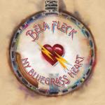 """Béla Fleck Releases """"My Bluegrass Heart"""" with Meyer, Schatz, Masat, and Kowert"""