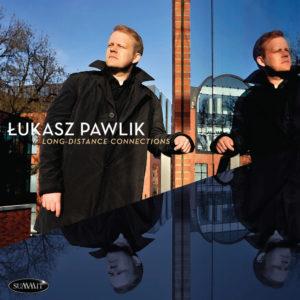 Lukasz Pawlik: Long-Distance Connections