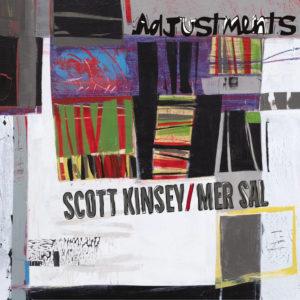 Scott Kinsey and Mer Sal: Adjustments