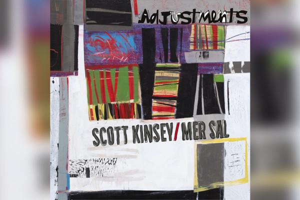 "Scott Kinsey & Mer Sal Host Top Shelf Bassists on ""Adjustments"""