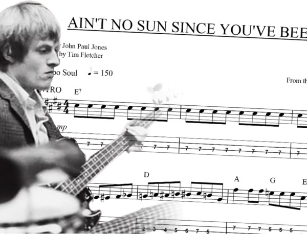 "Bass Transcription: John Paul Jones' Bass Line on Dusty Springfield's ""Ain't No Sun Since You've Been Gone"""