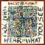 """Bakithi Kumalo Releases New Solo Album, """"What You Hear Is What You See"""""""