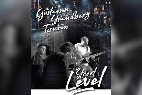 "Jukka Gustavson & Street Level, Featuring Jan-Olof Strandberg, Release ""Natural High"""