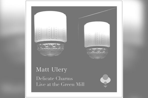 Matt Ulery Releases First Live Album
