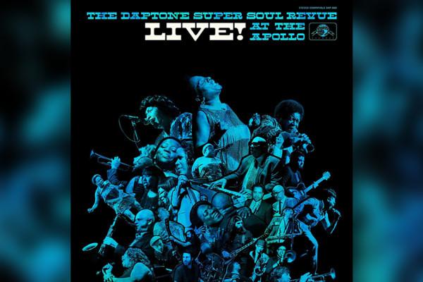 """The Daptone Super Soul Revue Live! At the Apollo"" Now Available"