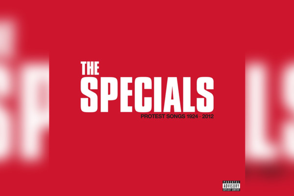 """The Specials Return With """"Protest Songs 1924-2012"""""""